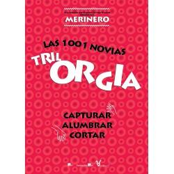 TrilOrgía Las 1001 novias